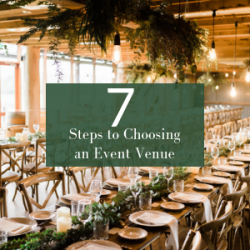 7 Point Checklist to Choosing Your Event Venue