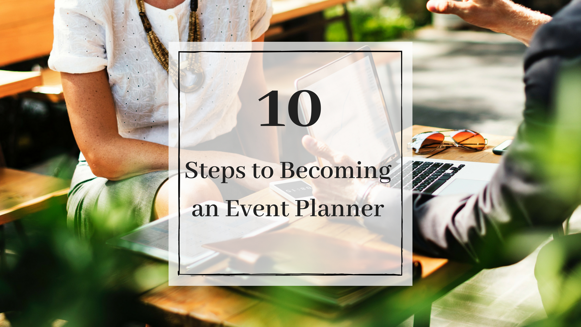 10 steps to becoming an event planner event planning blueprint 10 steps to becoming an event planner malvernweather Images