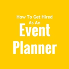 get hired as an event planner