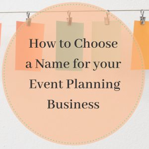 choose a name for your event planning business