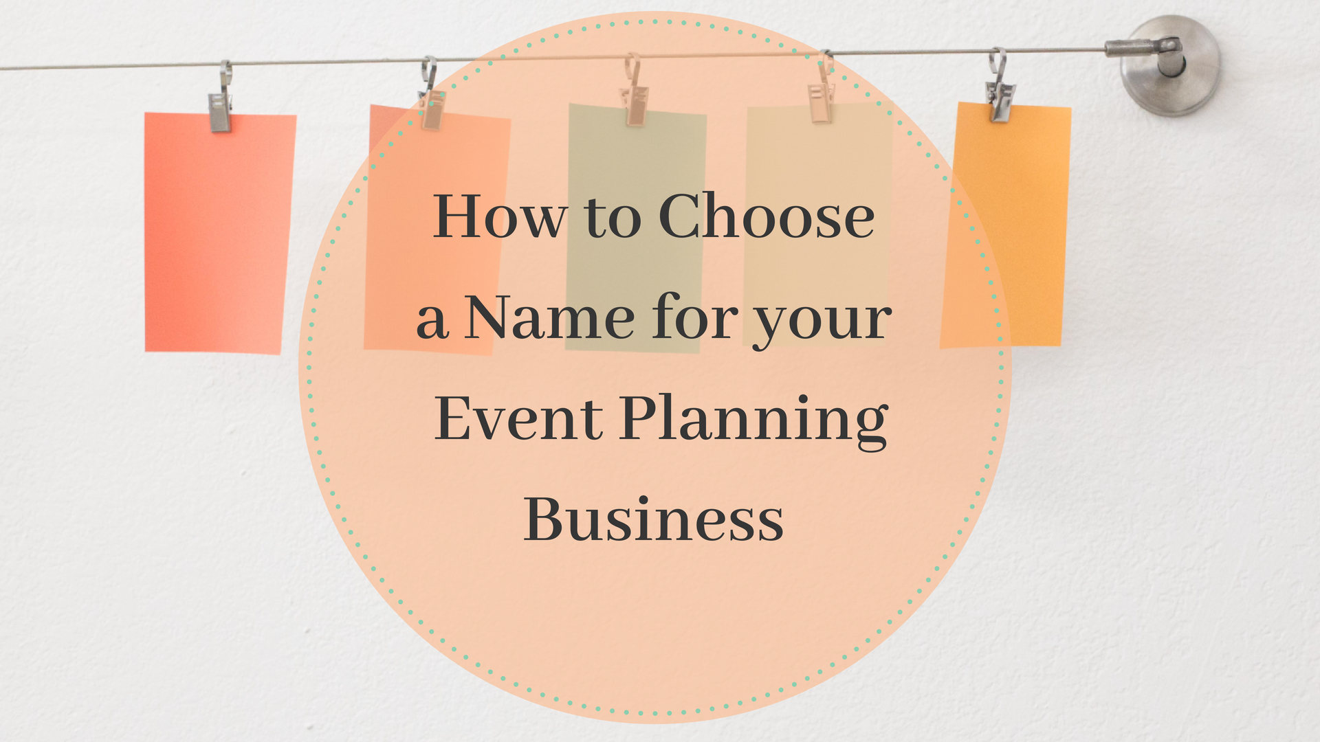 how to choose a name for your event planning business