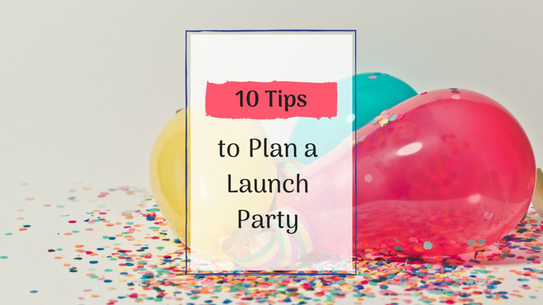 plan a launch party