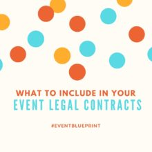 What To Include In Your Event Legal Contracts