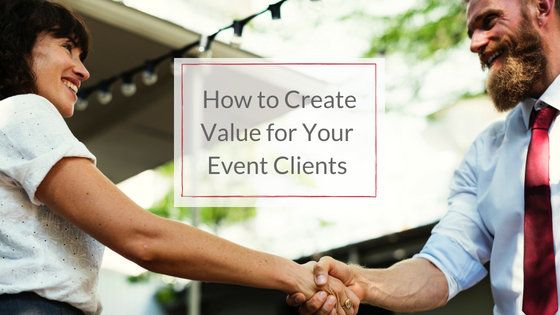 create value for your event clients