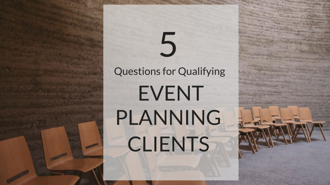 qualifying event planning clients